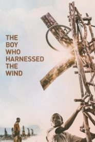 The Boy Who Harnessed the Wind online filmek - filminvazio