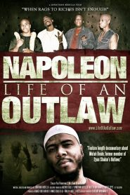 Napoleon: Life of an Outlaw